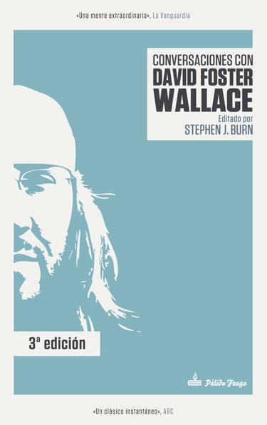 Conversaciones con David Foster Wallace - 3ª edición