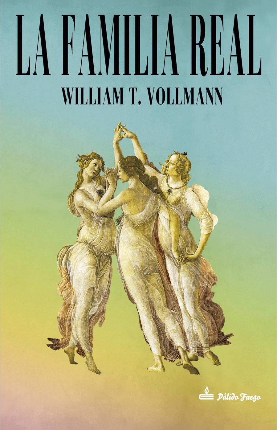 Resultado de imagen para la familia real william t vollmann