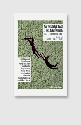 Astronautas en la isla mínima